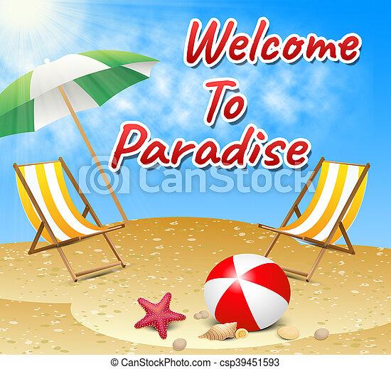 bd0e06d44996d Idyllisch, Herzlich Willkommen, Paradies, Feiertag, Darstellen, Strände