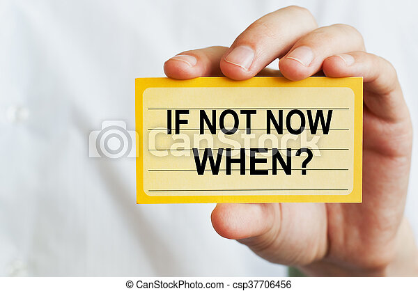 If Not Now, When - csp37706456