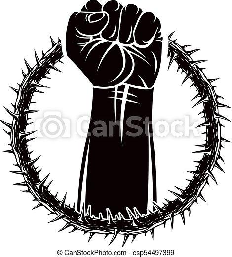 Ilustración de vectores de puño muscular apretado de hombre fuerte levantado y rodeado de coronas de espinas. El concepto de líder de la revolución, ilustración abstracta de la guerra civil. - csp54497399