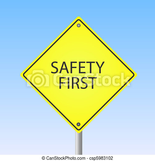 """Image of a """"Safety First"""" yellow sign with a blue sky background. - csp5983102"""