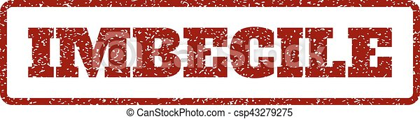 Imbecile Rubber Stamp - csp43279275