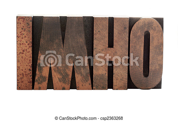 imho in old letterpress wood letters - csp2363268