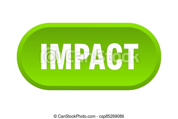impact button. rounded sign on white background - csp85269086