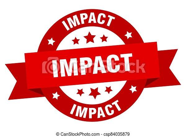 impact round ribbon isolated label. impact sign - csp84035879