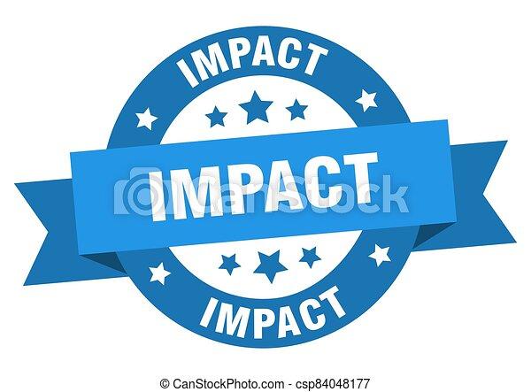 impact round ribbon isolated label. impact sign - csp84048177