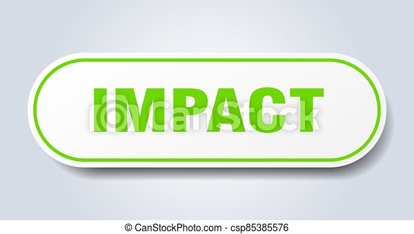impact sign. rounded isolated button. white sticker - csp85385576