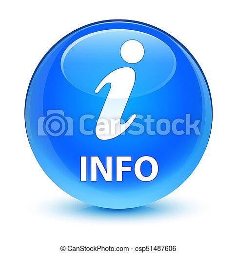 Info glassy cyan blue round button - csp51487606