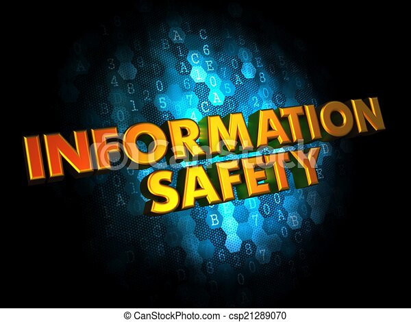 Information Safety Concept on Digital Background. - csp21289070