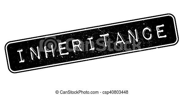 Inheritance rubber stamp - csp40803448