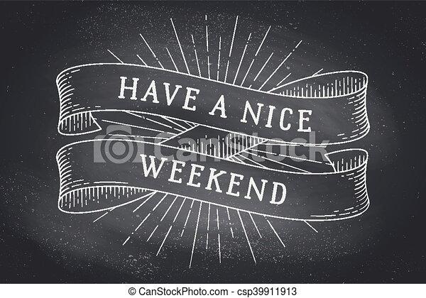 Que tenga un buen fin de semana - csp39911913