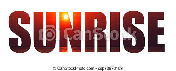 Inscription sunrise on the background of the sky with the sun and the sea - csp78978189