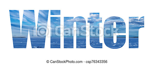 inscription winter on the background of blue sky and snow - csp76343356
