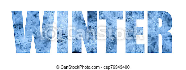 inscription winter on the background of beautiful blue snowflakes - csp76343400