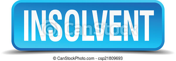 Insolvent blue 3d realistic square isolated button - csp21809693
