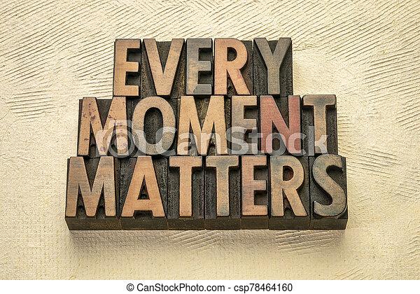 inspirador, asuntos, cada, momento, recordatorio - csp78464160