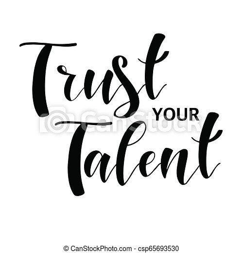 Inspirational Different Quotes Inspiration Quotes Trust Your Talent Graphic Design Lifestyle Texts Shop Promotion,Room Wallpaper 3d Wallpaper Design With Price