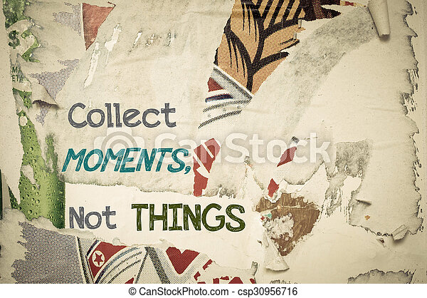 inspirational message collect moments not things collect moments
