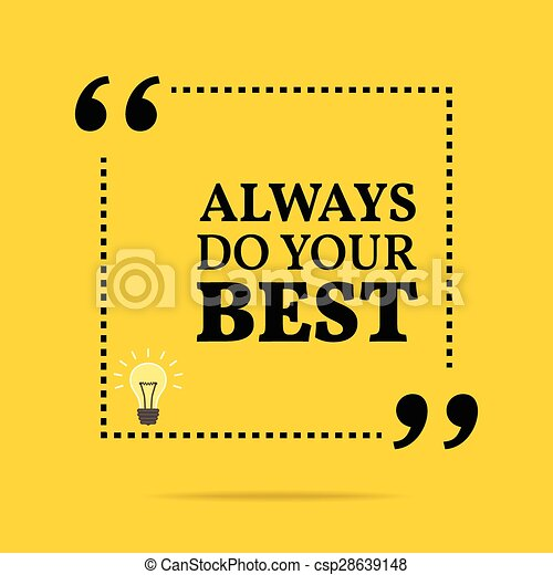 Inspirational Motivational Quote Always Do Your Best Simple Trendy
