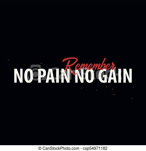 Inspiring Motivation Quote No Pain No Gain Slogan T Shirt Vector
