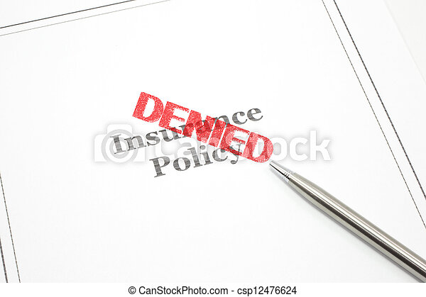 Insurance Policy Denied - csp12476624