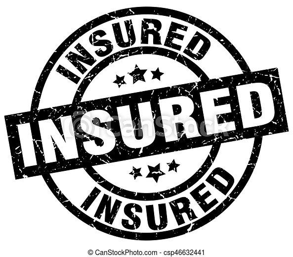 insured round grunge black stamp - csp46632441