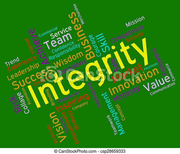 integrity means Having integrity means doing the right thing in a reliable way it's a personality trait that we admire, since it means a person has a moral compass that doesn't waver.