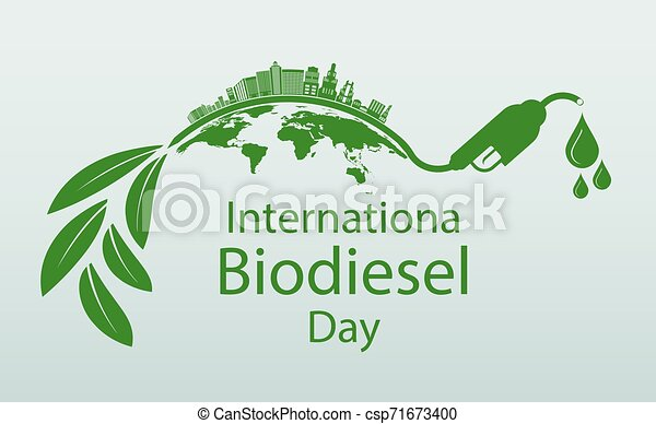 International Biodiesel Day 10 August for Ecology and Environmental Help  The World With Eco-Friendly Ideas,Vector Illustration