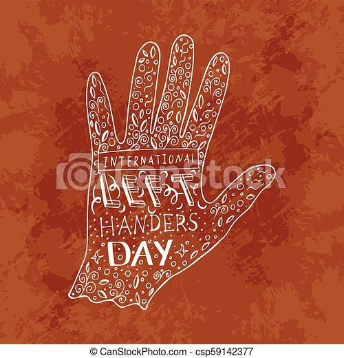 International Left Handers Day  13 August  Hand lettering with the name of  the event  Silhouette of the left hand, doodle
