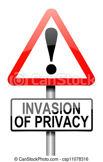 Invasion of privacy warning. - csp11078316