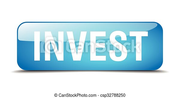 invest blue square 3d realistic isolated web button - csp32788250