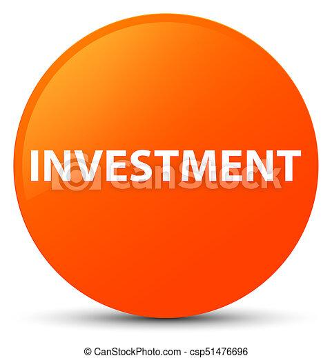 Investment orange round button - csp51476696