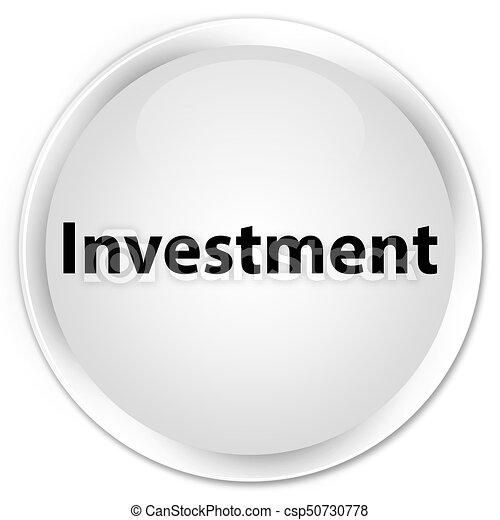 Investment premium white round button - csp50730778