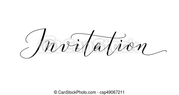Invitation word hand written custom calligraphy isolated on white invitation word hand written custom calligraphy isolated on white elegant ornate lettering with swirls and swashes great for wedding and birthday party stopboris Images