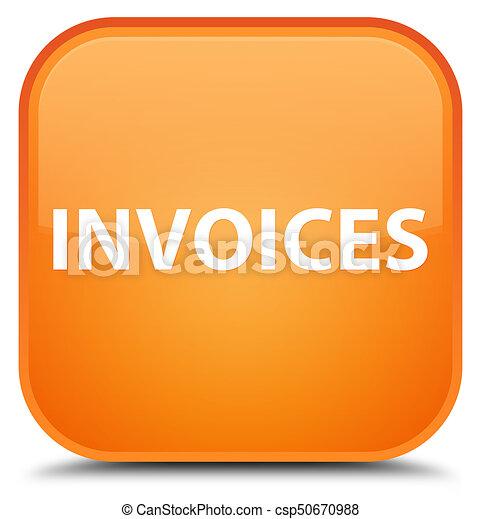 Invoices special orange square button - csp50670988