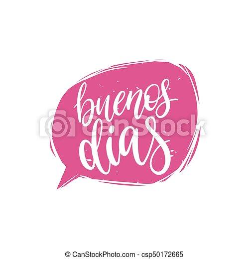 Iscrizione Buon Giorno Calligrafia Vettore Phrase Buenos Spagnolo Discorso Traduzione Mano Bolla Dias