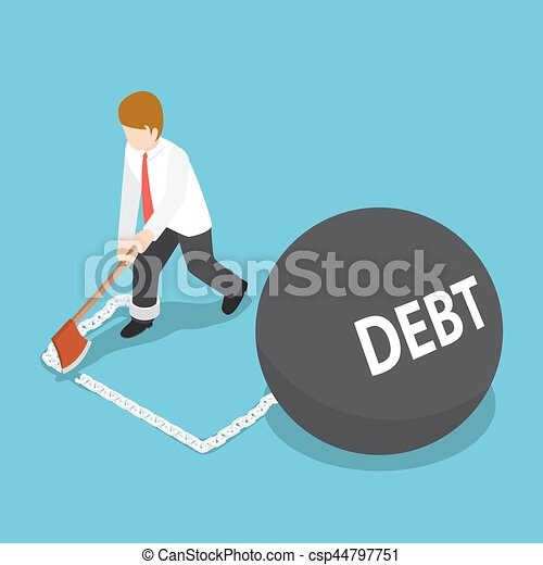 Isometric Businessman Cut Chain with Debt Ball by Axe to Escape - csp44797751