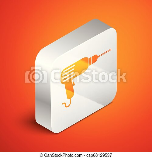 Isometric Drill machine icon isolated on orange background. Silver square button. Vector Illustration - csp68129537