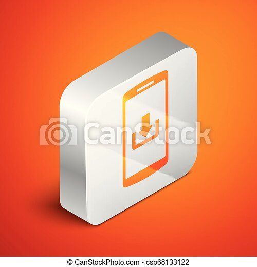 Isometric Smartphone with download icon isolated on orange background. Silver square button. Vector Illustration - csp68133122