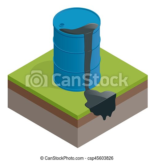 Isometric vector Oil spill or waste. Oil barrel dirty drum isolated on white background. - csp45603826