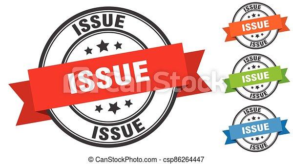 issue stamp. round band sign set. label - csp86264447