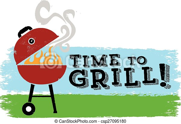 It's time to Grill BBQ - csp27095180