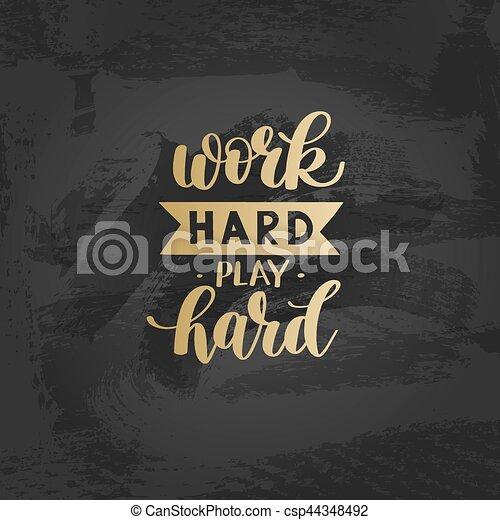 Jeu Travail Dur Or Citation Motivation