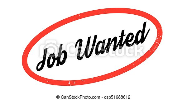 job wanted rubber stamp grunge design with dust scratches rh canstockphoto com wanted clip art with cowboy template insert clipart wanted poster
