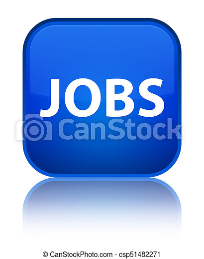 Jobs special blue square button - csp51482271