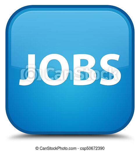 Jobs special cyan blue square button - csp50672390