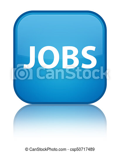 Jobs special cyan blue square button - csp50717489