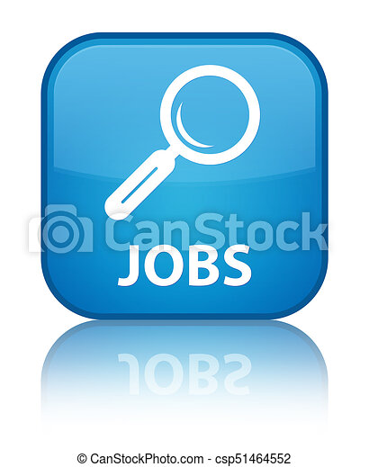 Jobs special cyan blue square button - csp51464552