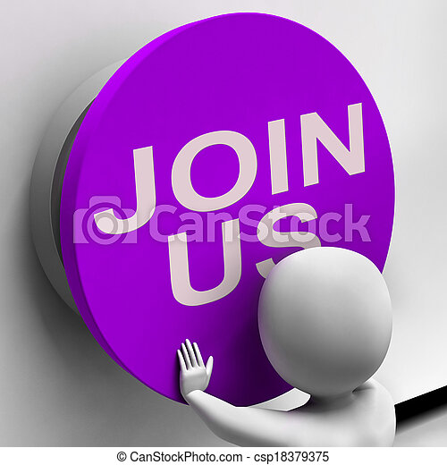 Join Us Button Means Register Volunteer Or Sign Up - csp18379375