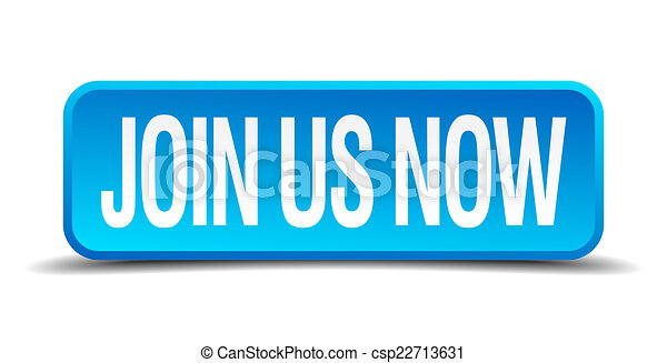 join us now blue 3d realistic square isolated button - csp22713631