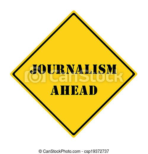 Journalism Ahead Sign - csp19372737